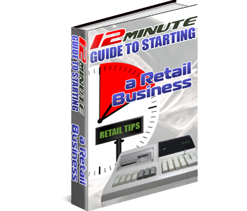 12 Minute Guide To Starting A Retail Business