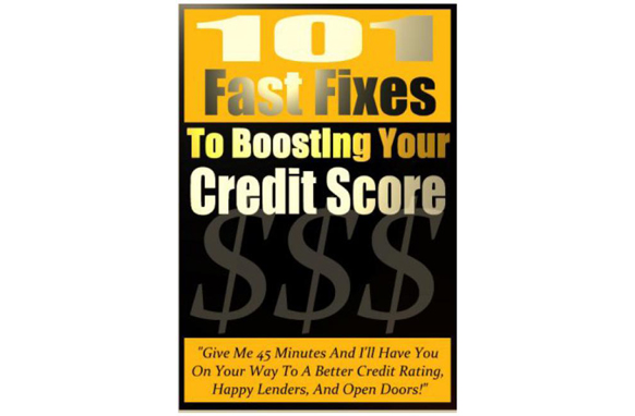 101 Fast Fixes To Boosting Your Credit Score eBook