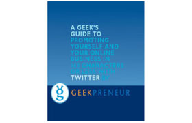 A Geeks Guide To Promoting Your Online Business With Twitter