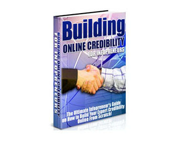 Building Online Credibility For Infopreneurs
