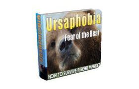 Ursaphobia Fear Of The Bear