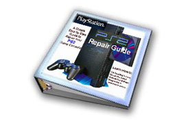 Playstation 2 Repair Manual WALKTHROUGH