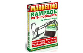 Marketing Rampage With Podcasts