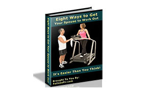 Eight Ways To Get Your Spouse to Work Out