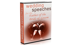 Wedding Speeches for the Father of the Bride & Groom