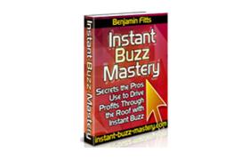 Instant Buzz Mastery