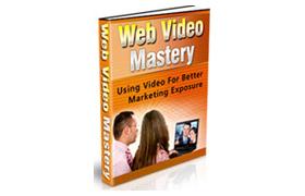 Web Videos Mastery