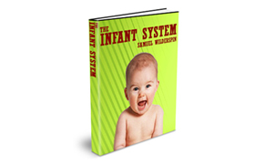 The Infant System
