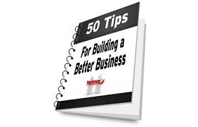 50 Tips for Building a Better Business