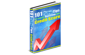 101 Power Tips for Legally Boosting Your Credit Score