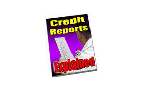 Credit Reports Explained