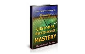 Customer Relationship Mastery