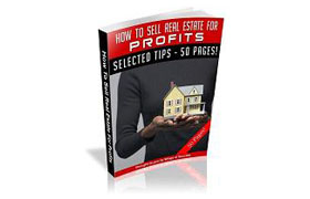 How To Sell Real Estate For Profits