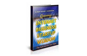 Internet Business Startup Wisdom