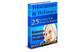 Teleseminars and Webinars Successful Marketing Tools