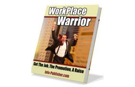Work Place Warrior