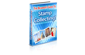 The Beginners Guide To Stamp Collection
