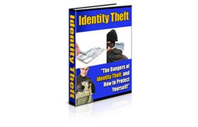 Identity Theft Dangers