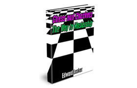 Chess and Checkers The Way To Mastership