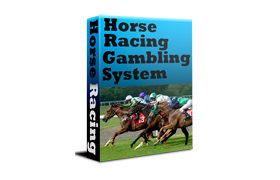 Horse Racing Gambling System