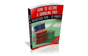 How To Become A Gambling Pro