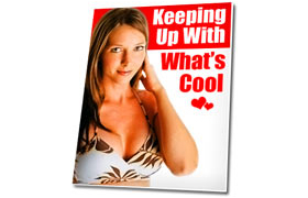 Keeping Up With Whats Cool