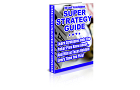 No Limit Texas Holdem Super Startegy Guide