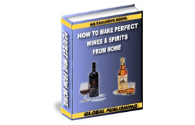 How To Make Perfect Wine & Spirits From Home