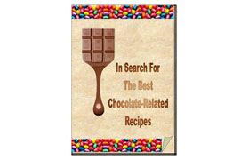 In The Search For The Best Chocolate Related Recipes