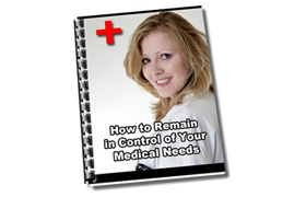 How To Remain In Control Of Your Medical Needs