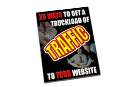 25 Ways To A Truckload Of Traffic