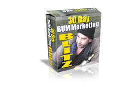 30 Day Bum Marketing Blitz