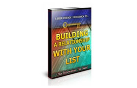 Building a Relationship With Your List