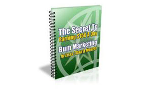Bum Marketing – Make Money With Internet Marketing