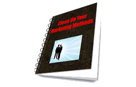 Cleaning Up Your Marketing Methods