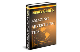 Henry Gold Amazing Advertising Tips