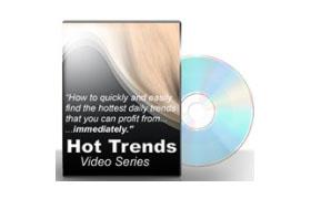 Hot Trends Video Series
