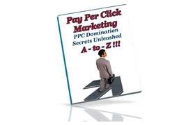 Pay Per Click Marketing PPC Domination Secrets Unleashed A to Z