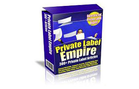 Private Label Empire (300+ PLR Articles)