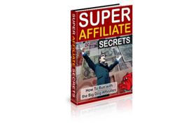 Super Affliate Secrets Audio Series