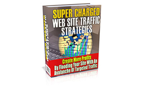 Super Charged Website Traffic Strategies