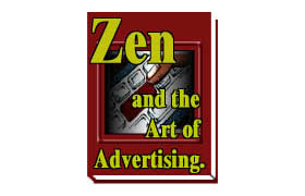 Zen And The Art Of Advertising