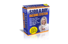 $100 A Day Income System