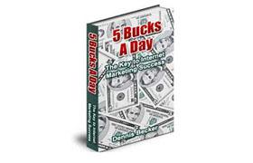 5 Bucks A Day