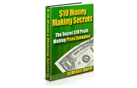 10 Dollar Money Making Secrets