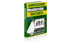 Awesome Membership Riches