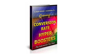 Conversion Rate Hyper-Boosters