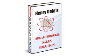 Henry Gold Breakthrough Sales Solutions
