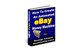 How To Create An Automated Ebay Money Machine