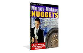 Money Making Nuggets
